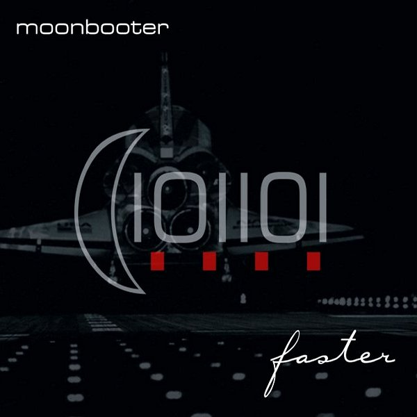 Faster (2008) - moonbooter    electronic music